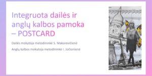 """Integruota dailės ir anglų kalbos pamoka """"Postcard from a holiday resort"""""""